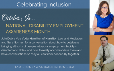 Celebrating National Disability Employment Awareness Month with Gary C. Norman: Accommodating The Accommodators
