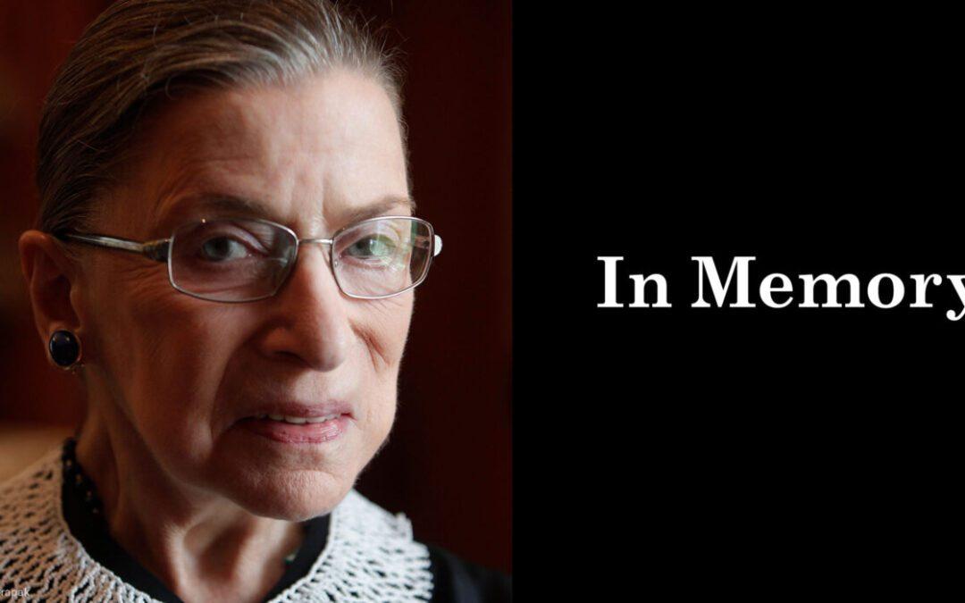 In Memory Of Justice Ruth Bader Ginsburg